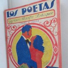 Libros antiguos: LOS POETAS, GUSTAVO ADOLFO BECQUER, VERSO Y PROSA, 1929, AÑO II, Nº 56. Lote 111763103