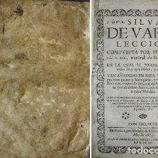 Libros antiguos: MEXIA, PEDRO. SILVA DE VARIA LECCION. COMPUESTA POR..., NATURAL DE SEVILLA... MADRID, 1673.. Lote 111763191
