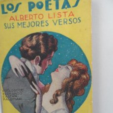 Libros antiguos: LOS POETAS, ALBERTO LISTA, SUS MEJORES VERSOS, 1929, AÑO II, Nº 44. Lote 111763687