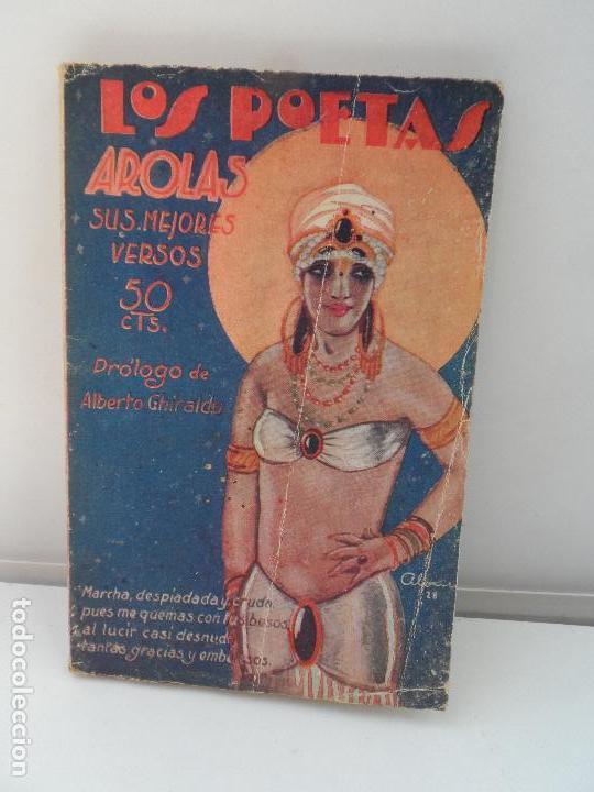 LOS POETAS AROLAS SUS MEJORES VERSOS AÑO 1928 Nº 20 (Libros Antiguos, Raros y Curiosos - Bellas artes, ocio y coleccionismo - Otros)