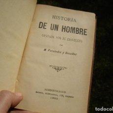 Libros antiguos: M. FERNANDEZ Y GONZALEZ: HISTORIA DE UN HOMBRE CONTADA POR SU ESQUELETO, 1893 MADRID. Lote 111771075