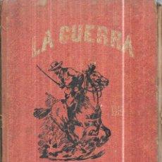 Libros antiguos: LA GUERRA DE CUBA.RESEÑA HISTORICA DE LA INSURRECCION CUBANA (1895-1898).EMILIO REVERTÉR DELMAS.1899. Lote 111774023