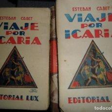 Libros antiguos: VIAJE POR ICARIA, ESTEBAN CABET, ED. LUX, 19... Lote 111800347