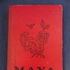 Libros antiguos: MAYA LA ABEJA, POR WALDEMAR BONSELS. 1935. Lote 111825023