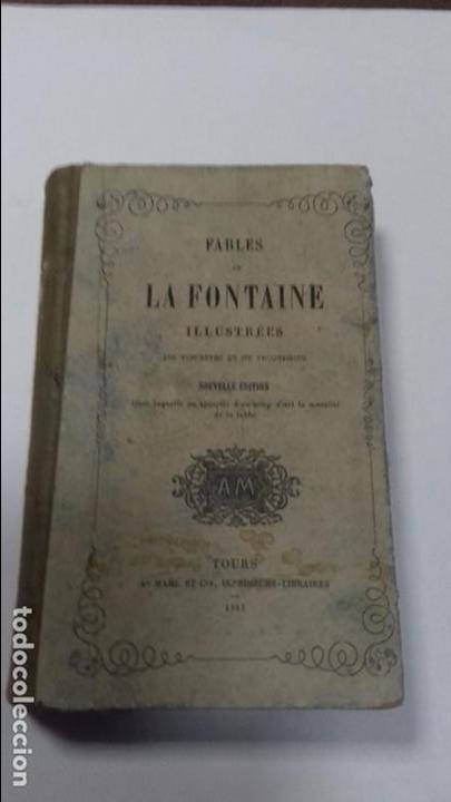 FABLES DE LA FONTAINE. ILLUSTREES PRECEDEES DE LA VIE D´ESOPE. NOUVELLE EDITION. TOURS 1852. (Libros antiguos (hasta 1936), raros y curiosos - Literatura - Narrativa - Otros)