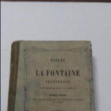 Libros antiguos: FABLES DE LA FONTAINE. ILLUSTREES PRECEDEES DE LA VIE D´ESOPE. NOUVELLE EDITION. TOURS 1852.. Lote 111849467