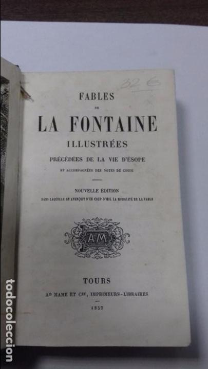 Libros antiguos: FABLES DE LA FONTAINE. ILLUSTREES PRECEDEES DE LA VIE D´ESOPE. NOUVELLE EDITION. TOURS 1852. - Foto 2 - 111849467