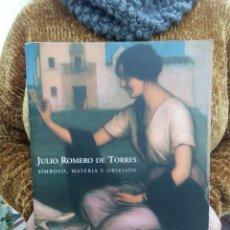 Libros antiguos: TUBAL LIBRO JULIO ROMERO DE TORRES. SÍMBOLO, MATERIA Y OBSESIÓN 32 CM 2700 GRS. Lote 111871767