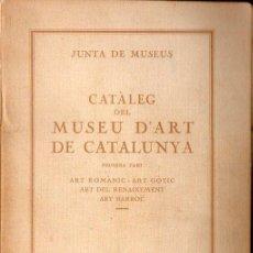 Libros antiguos: CATÀLEG DEL MUSEU D'ART DE CATALUNYA 1936. Lote 111889391