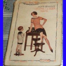 Libros antiguos: 1925 LECCIONES DE BUEN AMOR JACINTO BENAVENTE EL TEATRO AÑO 1 N.º 1 . Lote 111924243
