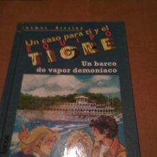 Libros antiguos: UN CASO PARA TI Y EL EQUIPO TIGRE . Lote 111924431