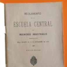 Libros antiguos: REGLAMENTO ESCUELA CENTRAL INGENIEROS INDUSTRIALES- 1.902. Lote 111971907