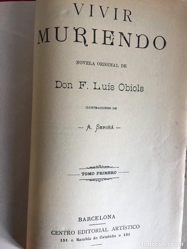 Libros antiguos: VIVIR MURIENDO, DON F. LUIS OBIOLS, II TOMOS. - Foto 3 - 111997079