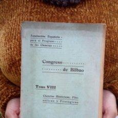 Libros antiguos: TUBAL 1923 CONGRESO DE BILBAO TOMO VIII CIENCIAS 26 CM 250 GRS 88 PGS VER FOTOS. Lote 112036647