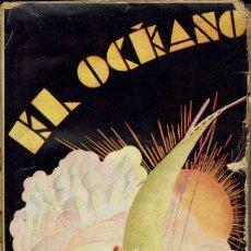Libros antiguos: EL OCÉANO, POR LEÓNIDAS ANDREIEV. AÑO 1930. (9.2). Lote 112037651