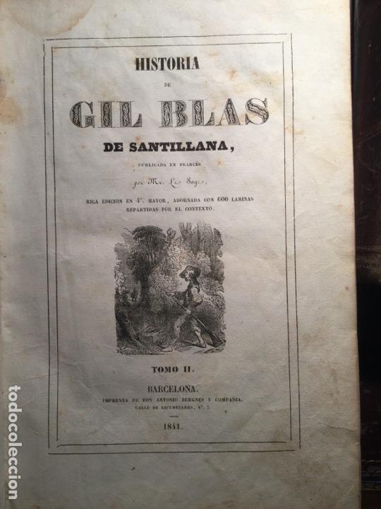 HISTORIA DE GIL BLAS DE SANTILLANA. LE SARGE. BARCELONA, BERGNES 1840-1841. (Libros Antiguos, Raros y Curiosos - Literatura - Otros)