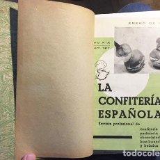 Libros antiguos: LA CONFITERÍA ESPAÑOLA. AÑO 1948 COMPLETO. (ARTÍCULOS. RECETAS. PASTELERÍA ANTIGUA. DULCES. Lote 112103503