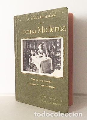 DÉLIVA : MANUAL DE COCINA MODERNA. MÁS DE 700 RECETAS... (M., 1912. 1ª EDICIÓN (Libros Antiguos, Raros y Curiosos - Cocina y Gastronomía)