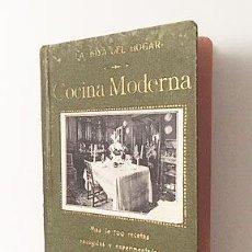 Libros antiguos: DÉLIVA : MANUAL DE COCINA MODERNA. MÁS DE 700 RECETAS... (M., 1912. 1ª EDICIÓN. Lote 112184691
