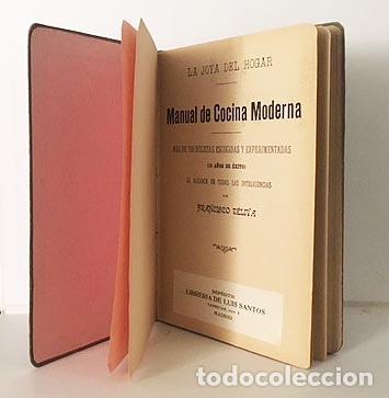Libros antiguos: Déliva : Manual de Cocina Moderna. Más de 700 recetas... (M., 1912. 1ª edición - Foto 2 - 112184691