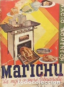 DOMENECH : MARICHU, LA MEJOR COCINERA ESPAÑOLA O TODOS LOS PLATOS DEL DÍA. (CIRCA 1920). (Libros Antiguos, Raros y Curiosos - Cocina y Gastronomía)