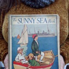 Libros antiguos: TUBAL 1930 THE SUNNY SEA BOOK 26 CM 400 GRS CUENTO INFANTIL . Lote 112216435