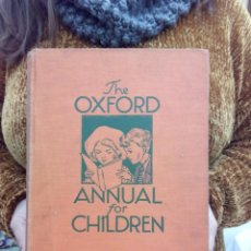 Libros antiguos: TUBAL CUENTO INFANTIL 1930? THE OXFORD ANNUAL FOR CHILDREN 26 CM 1400 GRS . Lote 112226751
