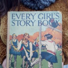 Libros antiguos: TUBAL CUENTO INFANTIL 1930? EVERY GIRL'S STORY BOOK 26 CM 950 GR 160 PG. Lote 112228863