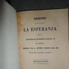 Libros antiguos: LA ESPERANZA SOBRE LA HISTORIA DEL REINADO DE CARLOS III, ANTONIO FERRER DEL RÍO, 1858. Lote 112246763