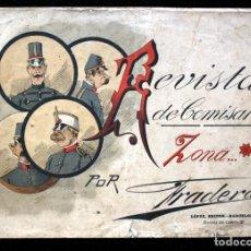Libros antiguos: REVISTA DE COMISARIO . ZONA … POR FRADERA ALBUM CON 24 LÁMINAS TIPO - CARICATURAS. Lote 112270391