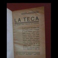 Libros antiguos: LA TECA. LA VERITABLE CUINA CASOLANA DE CATALUNYA. IGNASI DOMENECH. Lote 112304607