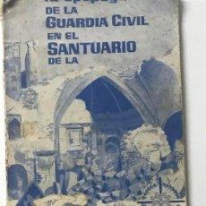 Libros antiguos: SANTUARIO DE LA VIRGEN DE LA CEBEZA. GUERRA CIVIL. . Lote 112357419