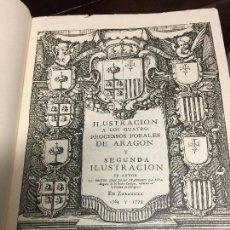 Libros antiguos: LOS QUATRO PROCESOS FORALES DE ARAGON Y SEGUNDA ILUSTRACION.. Lote 112363507