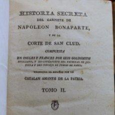Libros antiguos: HISTORIA SECRETA DEL GABINETE DE NAPOLEON BONAPARTE, JOSE MATARO, LUIS GOLDSMITH 1813 VOL 2. Lote 112429467