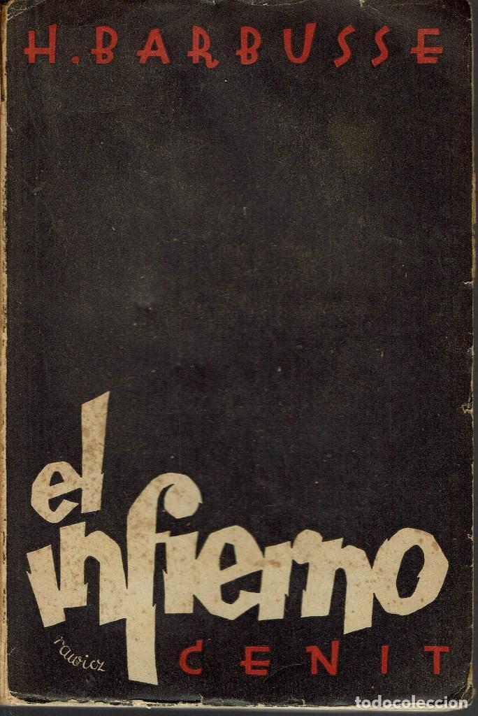 EL INFIERNO, POR HENRI BARBUSSE. AÑO 1931. (1.3) (Libros antiguos (hasta 1936), raros y curiosos - Literatura - Narrativa - Otros)