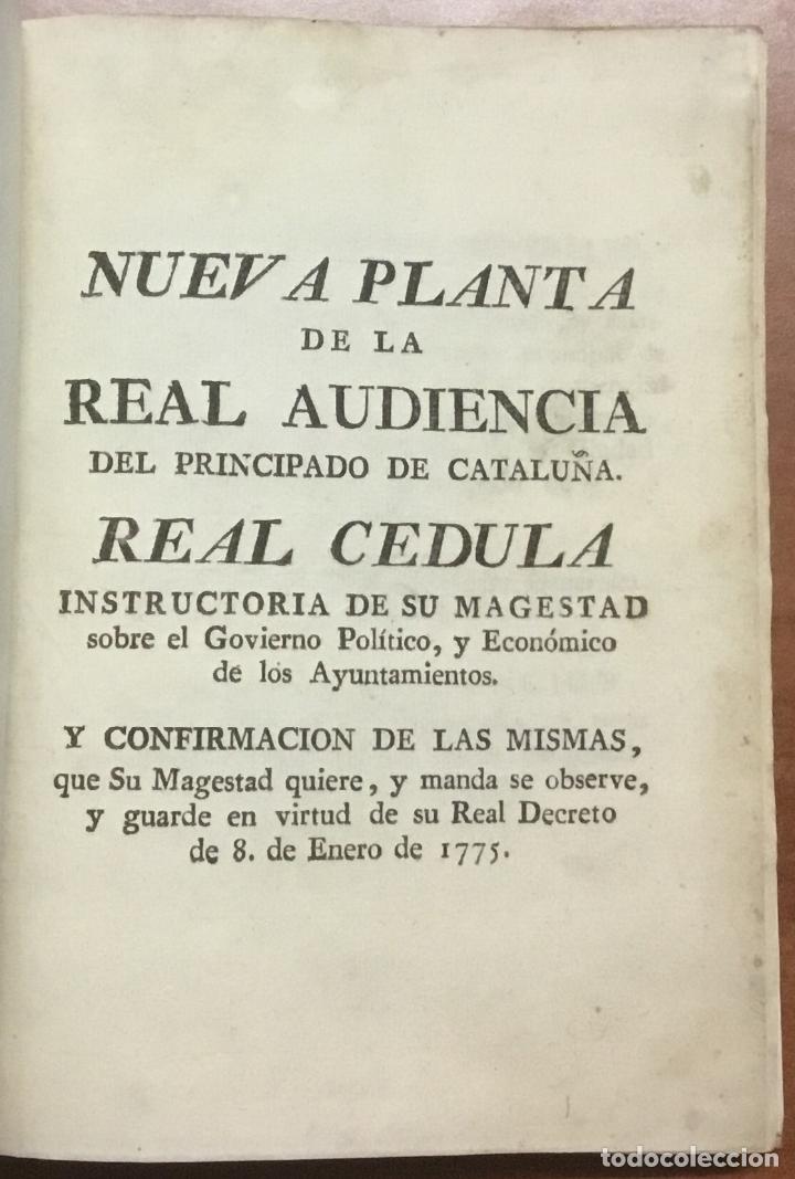 Libros antiguos: NUEVA PLANTA DE LA REAL AUDIENCIA DEL PRINCIPADO DE CATALUÑA, ESTABLECIDA POR SU MAGESTAD, Con Decre - Foto 2 - 112436507