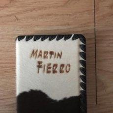 Libros antiguos: EL GAUCHO MARTIN FIERRO Y LA VUELTA DE MARTIN FIERRO. Lote 112447899