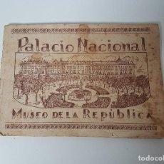 Libros antiguos: PALACIO NACIONAL MUSEU DE LA REPÚBLICA ( LIBRITO AÑOS 30 ). Lote 112448211