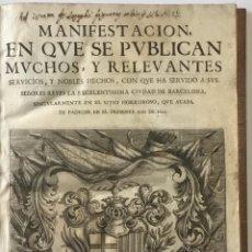 Libros antiguos: MANIFESTACION, EN QUE SE PUBLICAN MUCHOS, Y RELEVANTES SERVICIOS, Y NOBLES HECHOS, CON QUE HA SERVID. Lote 112436435