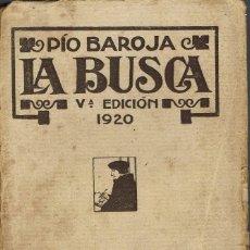 Libros antiguos: LA LUCHA POR LA VIDA. LA BUSCA, POR PÍO BAROJA. AÑO 1920. (10.2). Lote 112588291