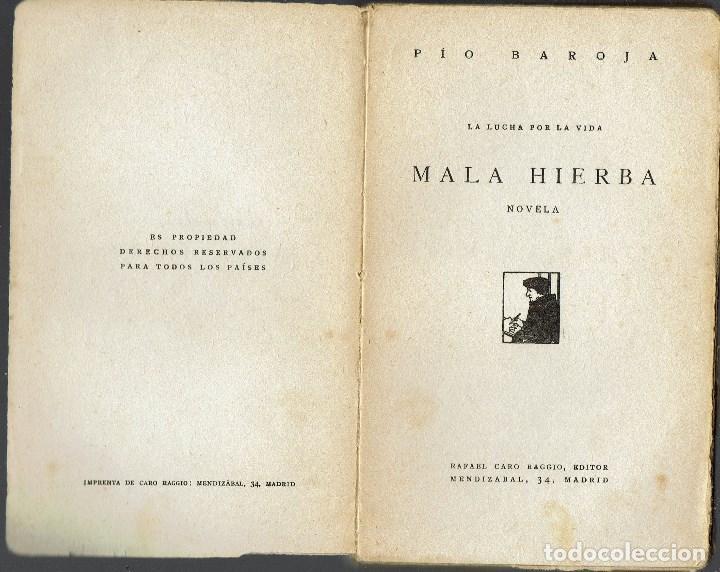 LA LUCHA POR LA VIDA. MALA HIERBA, POR PÍO BAROJA. AÑO ¿1918? (3.3) (Libros antiguos (hasta 1936), raros y curiosos - Literatura - Narrativa - Otros)