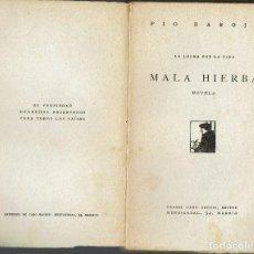Libros antiguos: LA LUCHA POR LA VIDA. MALA HIERBA, POR PÍO BAROJA. AÑO ¿1918? (3.3). Lote 112588579