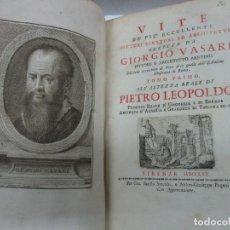 Libros antiguos: VITE DE PIU' ECCELLENTI PITTORI SCULTORI ED ARCHITETTI. - VASARI, GIORGIO. 1770-1772. 7 VOLS.. Lote 109021730