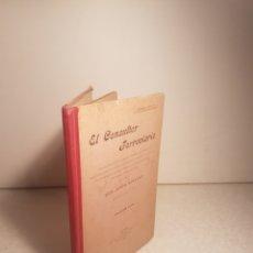 Libros antiguos: EL CONSULTOR FERROVIARIO. DON JESÚS GIMÉNEZ. 1902.. Lote 112655607