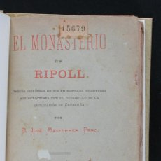 Libros antiguos: EL MONASTERIO DE RIPOLL. RESEÑA HISTORICA DE SUS PRINCIPALES VICISITUDES.. JOSE MASFERRER. Lote 112700231
