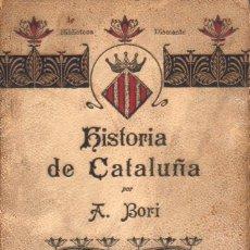 Libros antiguos: BORI I FONTESTÀ : HISTORIA DE CATALUÑA (ROCA Y BROS, 1910) EN CASTELLANO. Lote 112705479