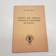 Libros antiguos: DISCURS ESCOLA TREBALL, MASNOU 1933, (DEDICATORIA AUTOR), RAFAEL BORI. Lote 112712731