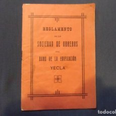 Libros antiguos: YECLA(MURCIA)REGLAMENTO DE LA SOCIEDAD DE OBREROS DEL RAMO DE LA EDIFICACIÓN.1927.RARO.. Lote 112812211