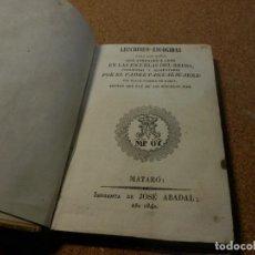 Libros antiguos: 1842, LECCIONES ESCOGIDAS PARA LOS NIÑOS EN LAS ESCUELAS DEL REINO, PASCUAL SUAREZ, MATARO. Lote 112845591