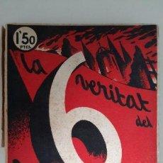Libros antiguos: LA VERITAT DEL 6 D'OCTUBRE. J. COSTA I DEU. MODEST SABATÉ. BARCELONA, 1936. VER ÍNDICE EN FOTOS.. Lote 124580476